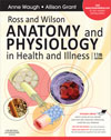 Ross and Wilson Anatomy and Physiology in Health and Illness, 11 edition